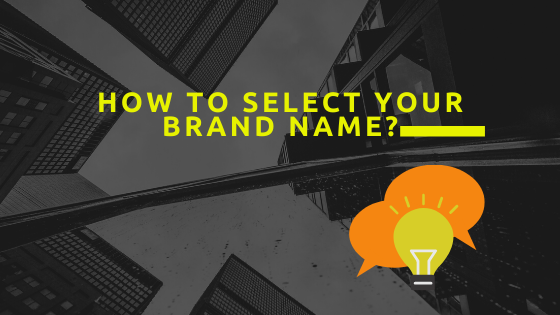 How to select your brand name